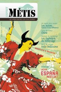 Esprit Métis #04 // Espagne